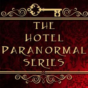 The Hotel Paranormal